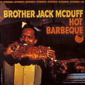 Brother Jack McDuff - Hot Barbecue LP