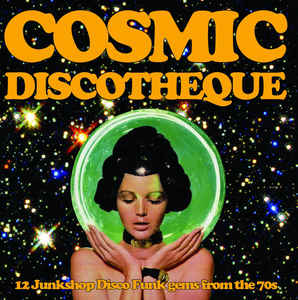 Various - Cosmic Discotheque LP