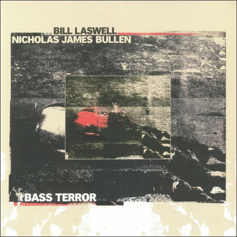 Bill Laswell/Nicholas James Bullen - Bass Terror LP