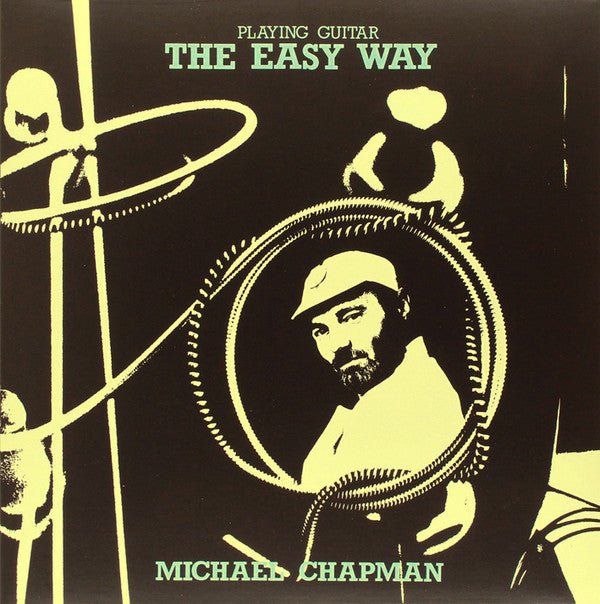 Michael Chapman - Playing Guitar The Easy Way LP