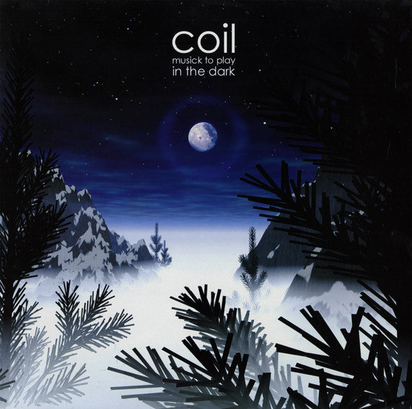 Coil - Musick To Play In The Dark 2LP (BLACK VINYL)