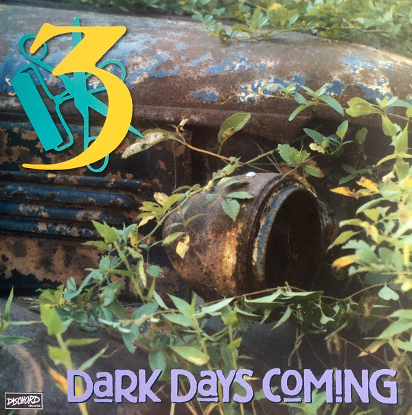 3 - Dark Days Coming LP