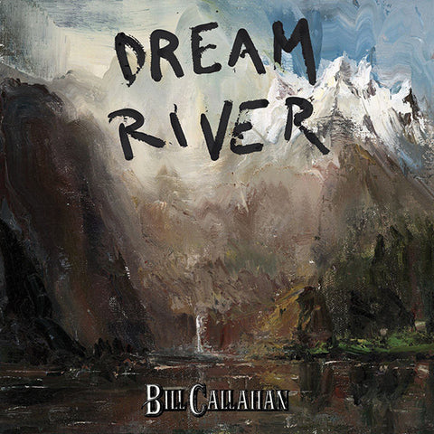 Bill Callahan - Dream River LP
