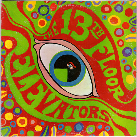 13th Floor Elevators - The Psychedelic Sounds Of... LP