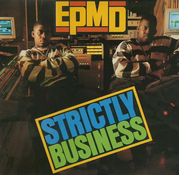 EPMD - Strictly Business LP