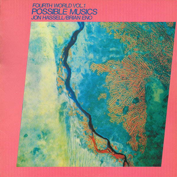 Jon Hassell / Brian Eno - Fourth World Vol. 1: Possible Musics LP