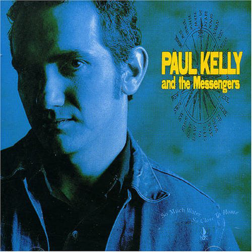 Paul Kelly & the Messengers - So Much Water, So Close To Home LP