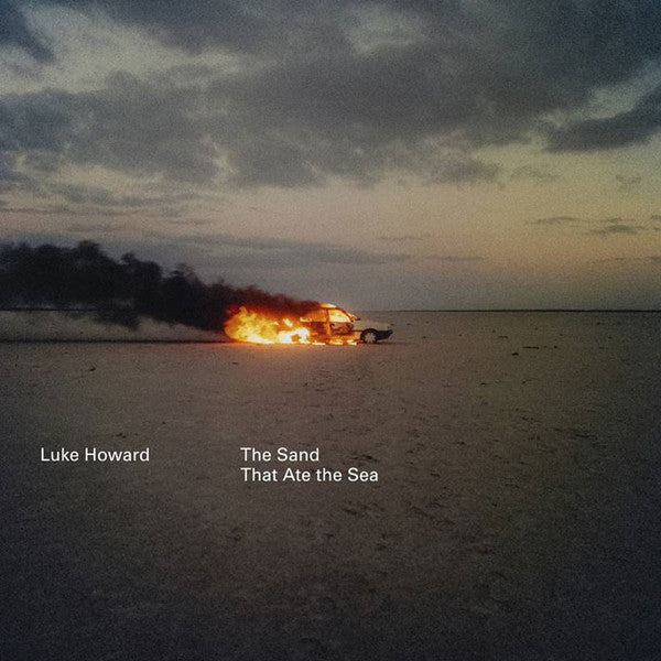 Luke Howard - The Land That Ate The Sea LP