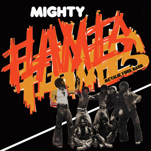 Mighty Flames - Metalik Funk Band LP