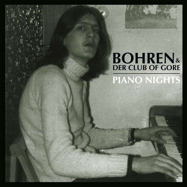 Bohren & Der Club Of Gore - Piano Nights 2LP