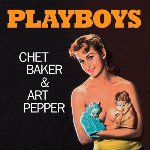Chet Baker & Art Pepper - Playboys LP