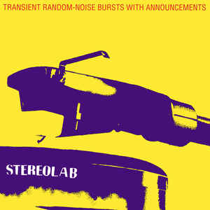 Stereolab - Transient Random-Noise Bursts With Announcements 3LP