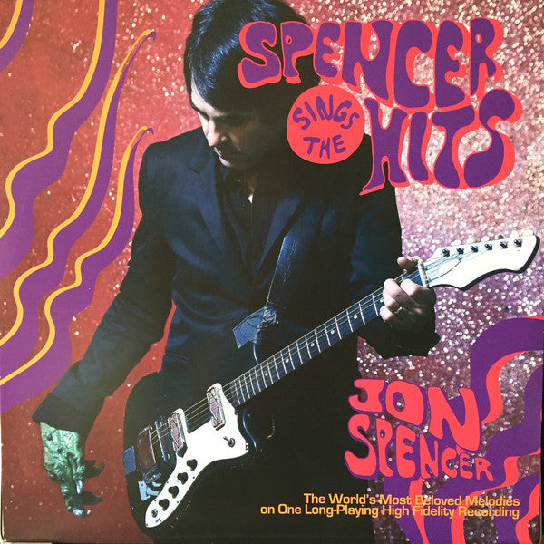 Jon Spencer - Sings The Hits LP