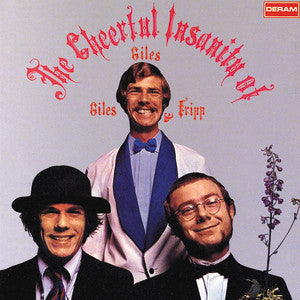 Giles, Giles & Fripp - The Cheerful Insanity Of