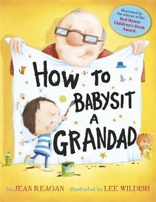 how to baby sit a Grandad