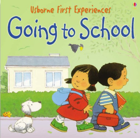 Going To School - usborne First Experiences