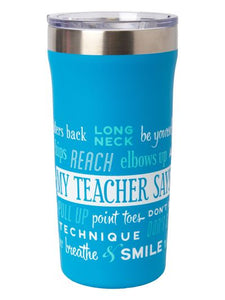 SugarandBruno 18oz Stainless Steel My Teacher Says Tumbler