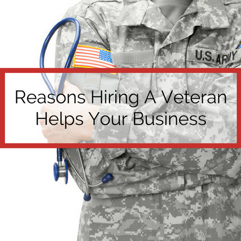 reasons to hire a veteran for your business