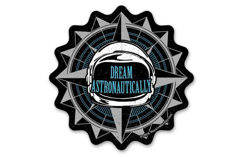 Dream astronautically space helmet custom stickers printed by rockin monkey designs of san antonio