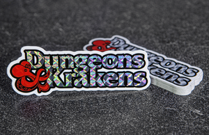 Dungeons and Krakens Logo on Prismatic Holographic Printed by Rockin Monkey of San Antonio