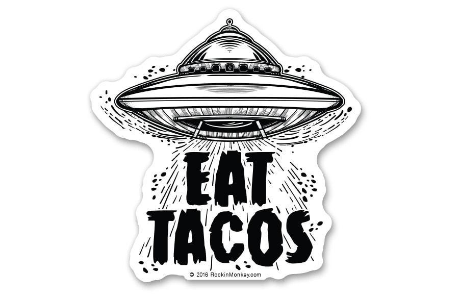Eat tacos from outerspace spaceship sticker by rockin monkey designs of san antonio jpgv1500778265