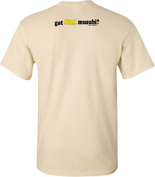 Got Spam Musubi? T Shirt