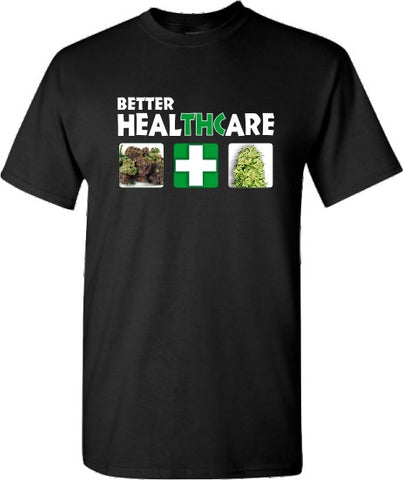 Better HEALTHCARE T shirt