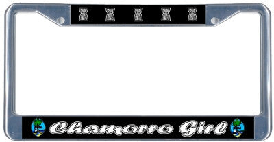 Chamorro Girl License Plate Frame - black & chrome