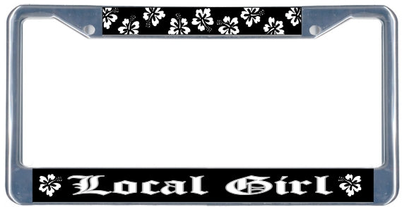 Local Girl License Plate Frame - black & chrome