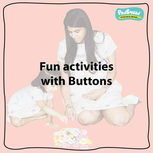 Interesting activities with buttons.