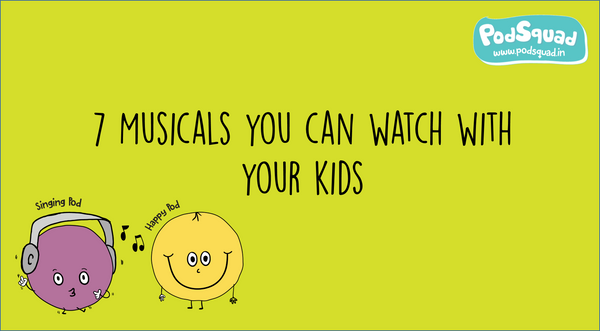 Seven Musicals you can watch with your kids