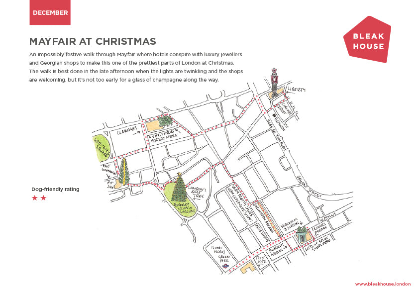 December's Bleak House Guide is a festive walk through Mayfair, along London's most Christmassy streets