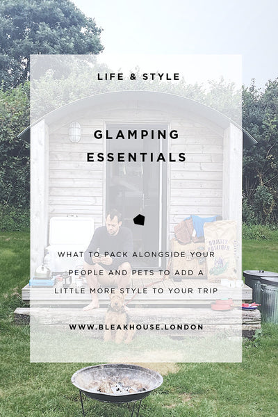 Glamping Essentials: What to take on your outdoor adventures to bring a little more style to your trip and let you concentrate on having fun.