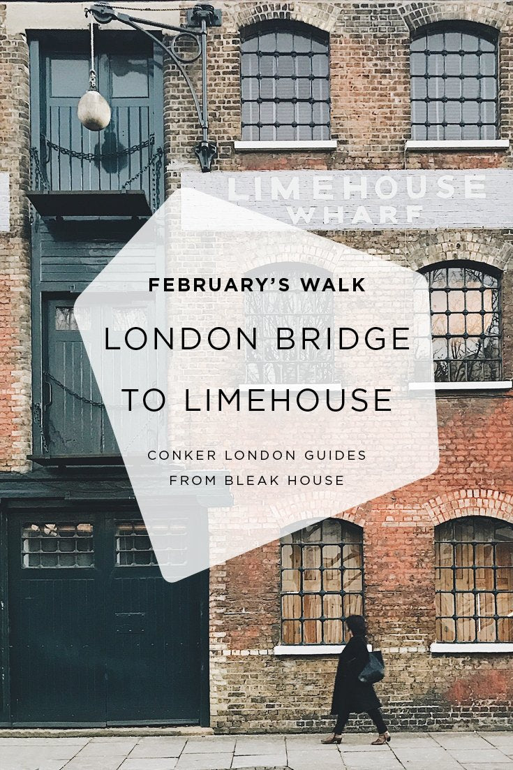 A walk from London Bridge to Limehouse