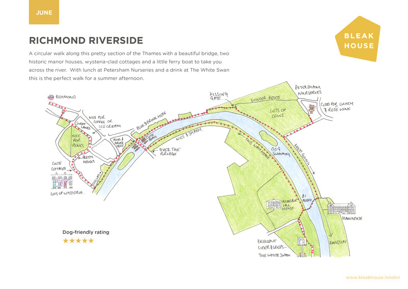 Bleak House Guide for June is a lovely riverside walk from Richmond. The walk features Marble Hill House, Petersham Nurseries, the White Swan and Ham House.