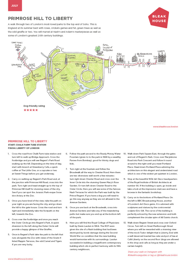 July's amble from Bleak House is a summery stroll through Primrose Hill and Regents Park, ending up at the top end of Soho. The walk starts at Chalk Farm tube station and ends at Liberty of London