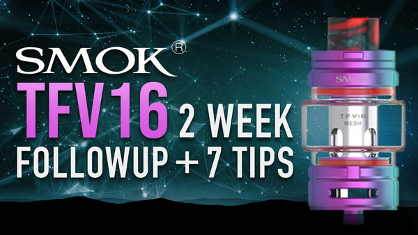 7 MUST KNOW Tips SMOK TFV16