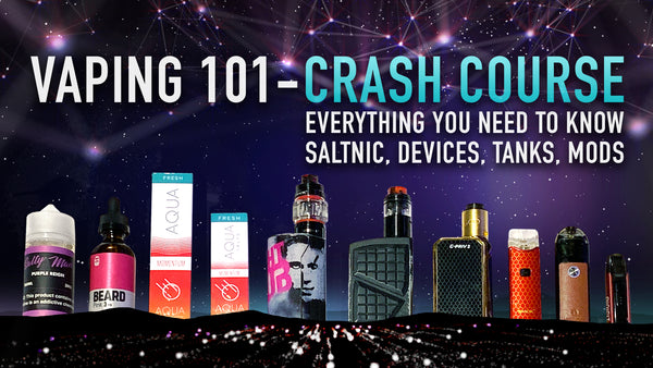 Vaping Crash Course Everything You Need To Know