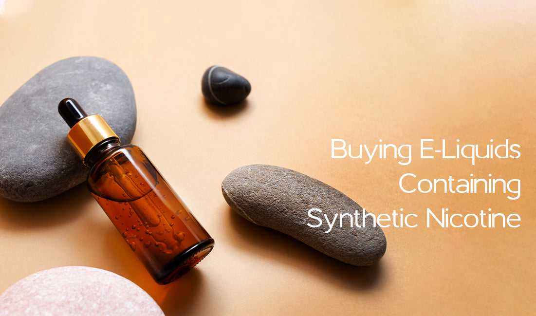 Buying E-Liquids Containing Synthetic Nicotine