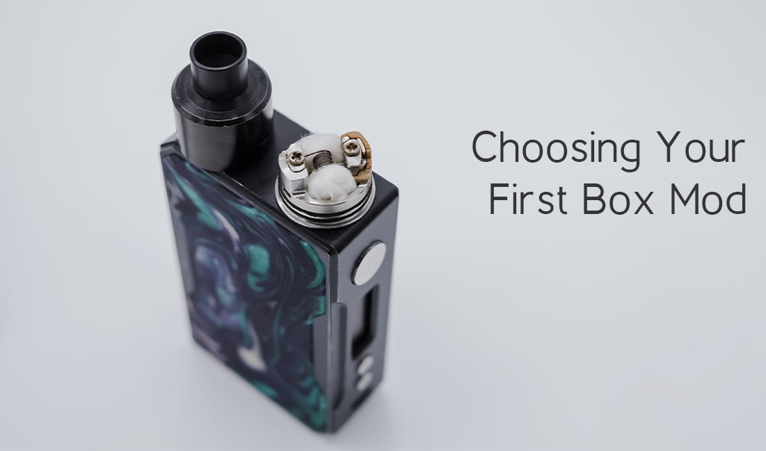 Choosing Your First Box Mod
