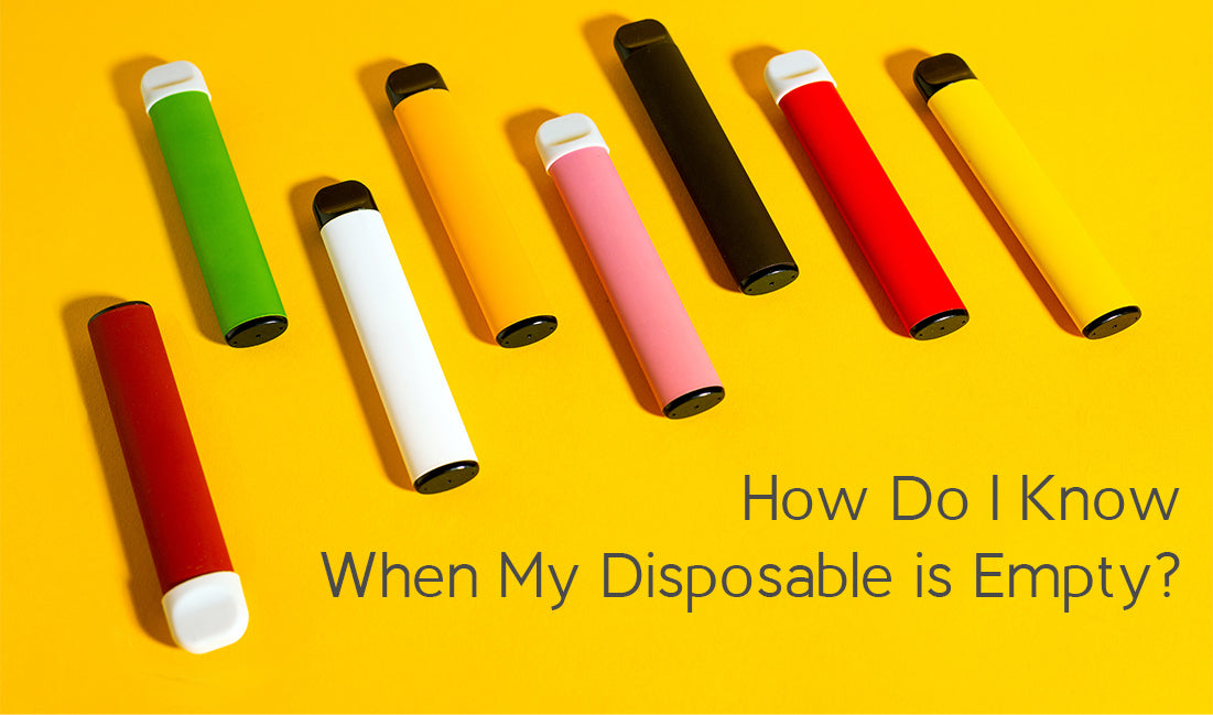 How Do I Know When My Disposable is Empty?