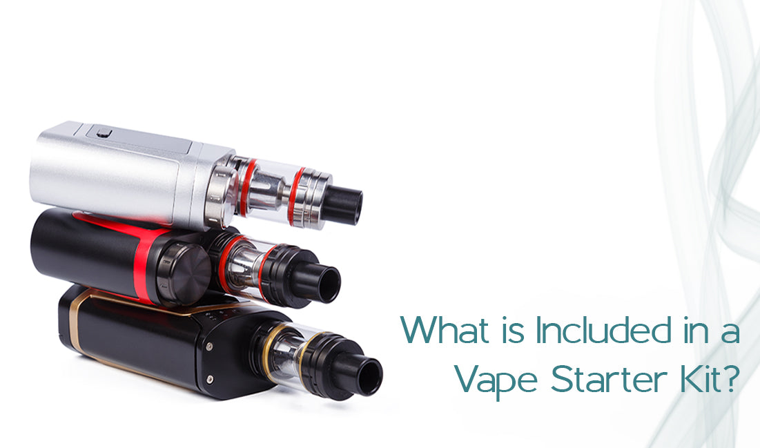 What is Included in a Vape Starter Kit?