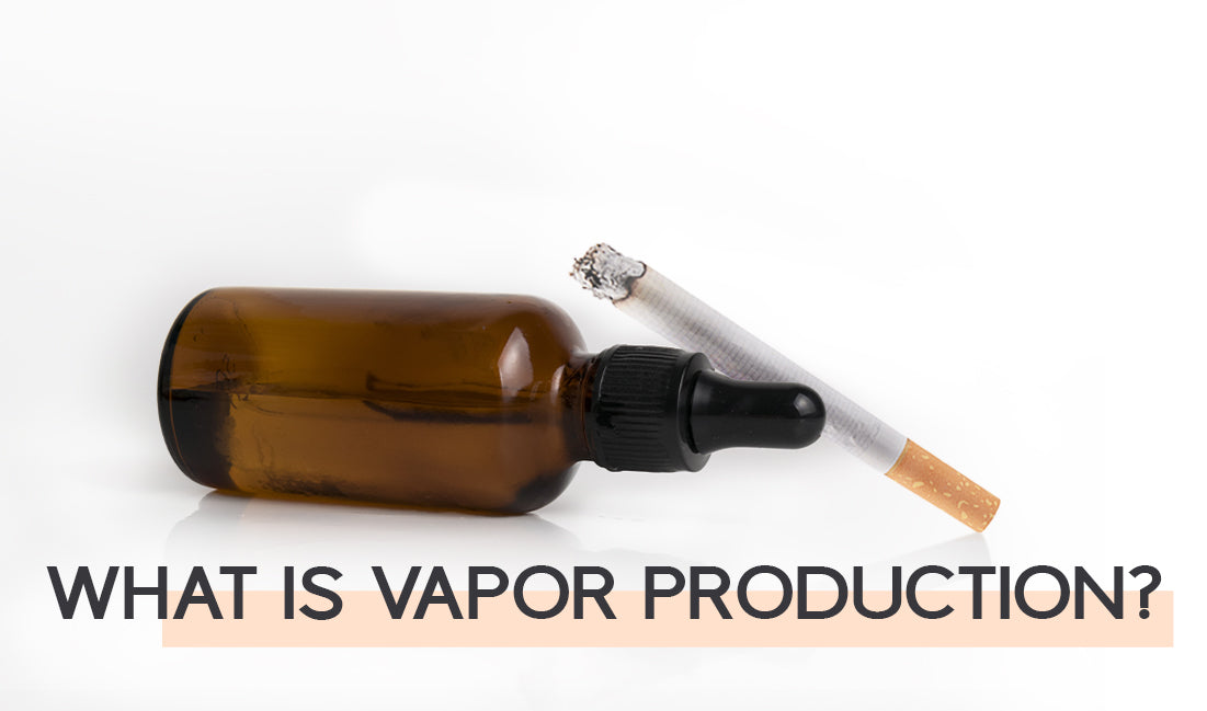 What is vapor production ?