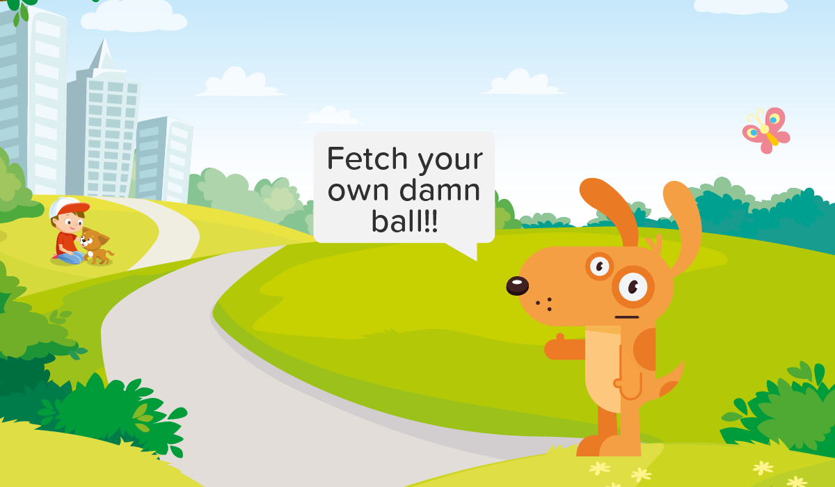 Fetch your own damn ball