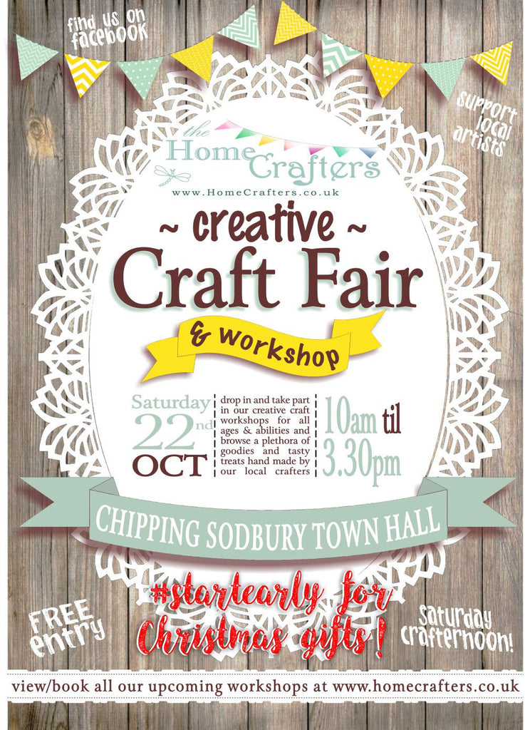 The Home Crafters Creative Craft Fair & 'Crafternoon' Workshop - Saturday 22nd October 2016