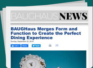 BAUGHaus Merges Form and Function to Create the Perfect Dining Experience