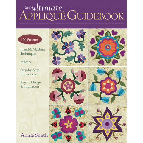 The Ultimate Applique' Guidebook