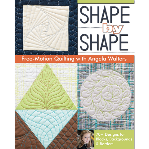 Shape by Shape Free-Motion Quilting
