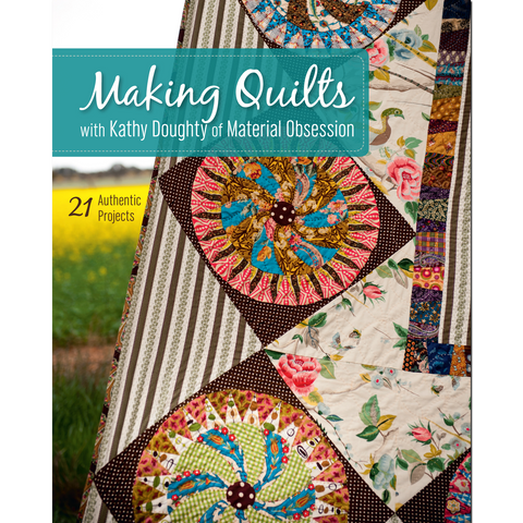 Making Quilts with Kathy Doughty