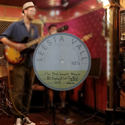 Direct-to-Vinyl Live Session #1227: The Matt Howels Project